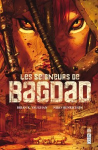 Seigneurs de Bagdad 196x300 Guide de lecture Comics VF : semaine du 19 mars 2012   Librairie 