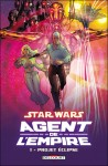 Agent de l'Empire tome 1