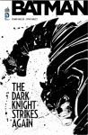 Dark Knight Strikes Again