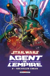 Star Wars - Agent de l'empire 2. Nouvelles cibles