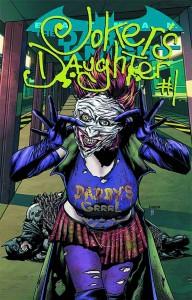 BATMAN THE DARK KNIGHT #23.4 JOKERS DAUGHTER