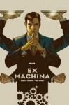 EX MACHINA TOME 1