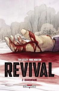 Revival 2. Quarantaine