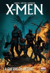 X-MEN - LA GUERRE DU MESSIE