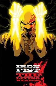 IRON FIST LIVING WEAPON #1