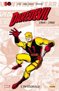 DAREDEVIL - L'INTÉGRALE 1964-1965