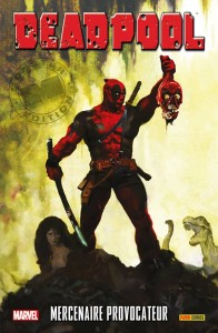 DEADPOOL - MERC WITH A MOUTH