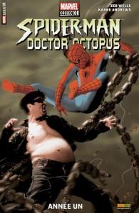 SPIDER-MAN DOCTEUR OCTOPUS - ANNÉE UN