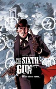 THE SIXTH GUN TOME 1