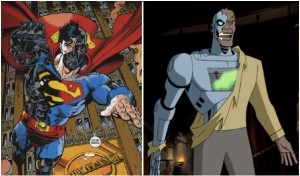 Cyborg Superman et le Metallo de la série animée Superman des années 90, deux personnages aux designs très inspirés de celui du Terminator endommagé qui laisse transparaître ses parties métalliques.