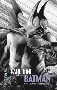 Paul Dini présente Batman,