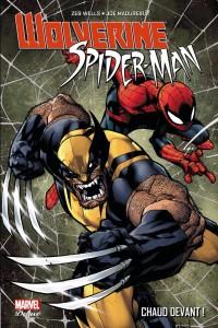 WOLVERINE  SPIDER-MAN - CHAUD DEVANT!