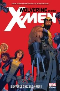 WOLVERINE AND THE X-MEN 1 - BIENVENUE CHEZ LES X-MEN