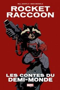 ROCKET RACOON - LES CONTES DU DEMI-MONDE