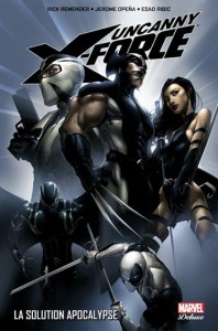 UNCANNY X-FORCE 1 - LA SOLUTION APOCALYPSE