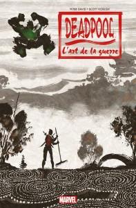 DEADPOOL – L'ART DE LA GUERRE