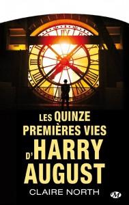 LES QUINZE PREMIERES VIES HARRY AUGUST