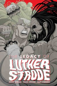 LEGACY OF LUTHER STRODE #6 (OF 6)