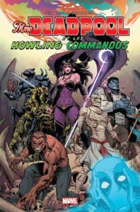 MRS DEADPOOL & LES HOWLING COMMANDOS