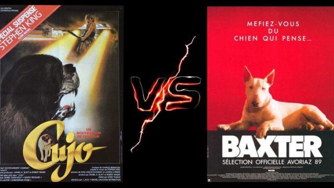 Cujo vs Baxter