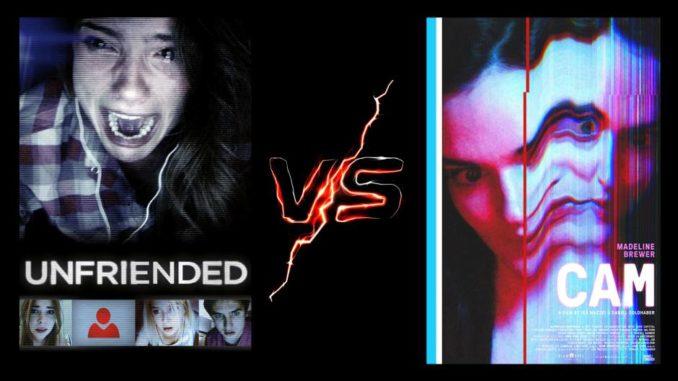 Unfriended vs Cam