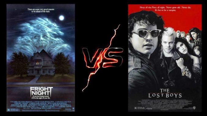 Fright Night VS Lost Boys